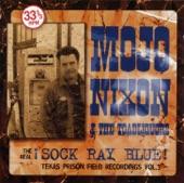 Mojo Nixon - I Gotta Crazy Wife
