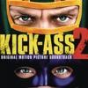 Kick Ass 2 (Original Motion Picture Soundtrack)
