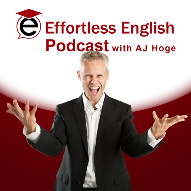 Effortless english: learn to speak english like a native.