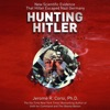 Hunting Hitler: New Scientific Evidence That Hitler Escaped Nazi Germany (Unabridged) AudioBook Download