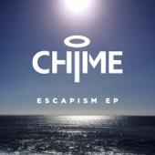 Chime - Escapism