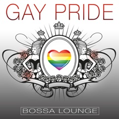 Gay Pride Bossa Lounge