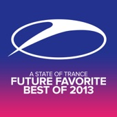 A State of Trance - Future Favorite Best of 2013