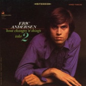 Eric Andersen - Hey Babe, Have You Been Cheatin'