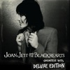 Joan Jett and The Blackhearts: Greatest Hits (Deluxe Edition), Joan Jett & The Blackhearts