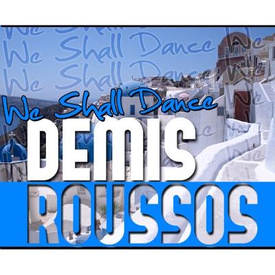We Shall Dance - Demis Roussos