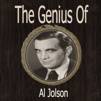 The Genius of Al Jolson - Al Jolson