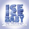 Vanilla Ice - Ice Ice Baby (Club Mix) artwork