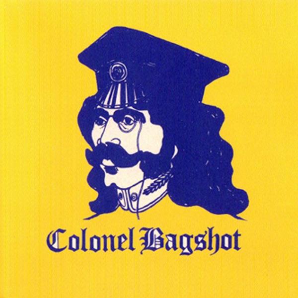 Colonel Bagshot - Dirty Delilah Blues