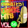 Greatest Karaoke Hits, Vol. 56 (Karaoke Version) - Albert 2 Stone