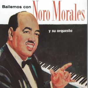 Noro Morales Y Su Orquesta - Oye Men