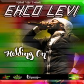 Exco Levi - Holding On