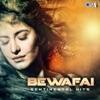 Bewafai - Sentimental Hits