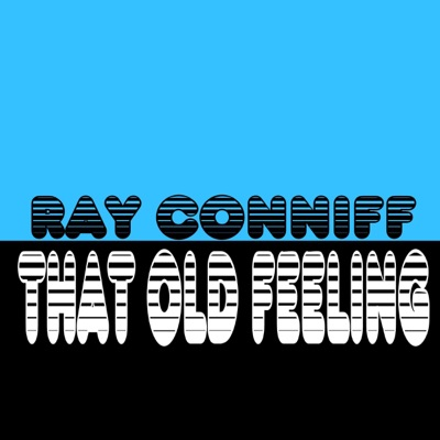 That Old Feeling - Ray Conniff
