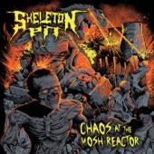 Skeleton Pit - Nuclear Thrash Mutants