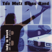 Since I've been loving you - Too Mutz Blues Band