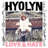 Love & Hate - Hyolyn