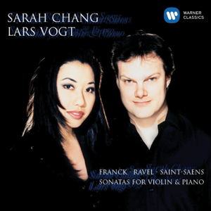 Lars Vogt - Franck, Ravel & Saint-Saens: Sonatas for Violin & Piano