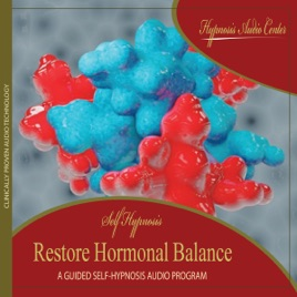 Restore Hormonal Balance - Guided Self-Hypnosis - EP by Hypnosis