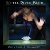 Cuts Like a Diamond, Little River Band