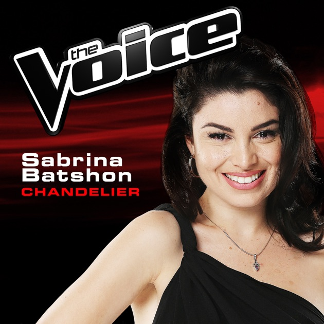 Chandelier (The Voice 2014 Performance) - Single by Sabrina ...