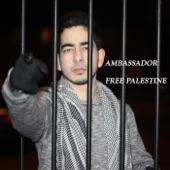 Ambassador - Free Palestine