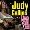Live '59-'61, Judy Collins