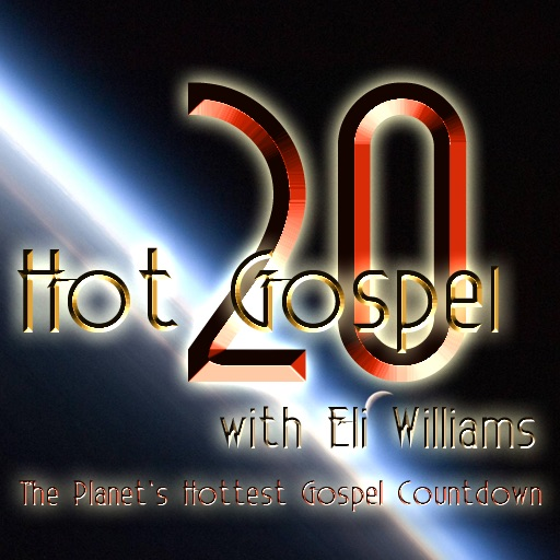 Hot Gospel 20 with Eli Williams
