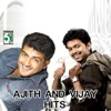 Ajith and Vijay Hits