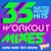 35 Electro House Hits (Extended Workout Mixes for Cardio, Dance, Bootcamp, Training and Exercise)