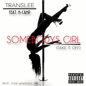 Somebody's Girl (Take It Off) [feat. K Camp] - Single Mp3 Download