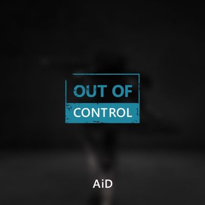 Out of Control - Single - Aid