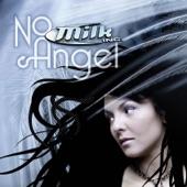 No Angel (Remixes) - EP