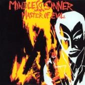 Mindless Sinner - Screaming For Mercy