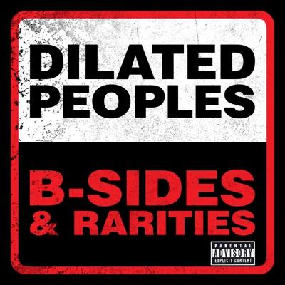 B-Sides & Rarities - Dilated Peoples