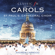 St. Paul's Cathedral Choir & Andrew Carwood - Carols With St. Paul's Cathedral Choir