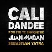 Por Fin Te Encontré (feat. Juan Magan & Sebastian Yatra)