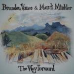 Brandon Vance & Mark Minkler - Lad O'Beirne's / Compliments to the Browns of Dingwall