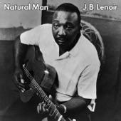 J.B. Lenoir - Natural Man