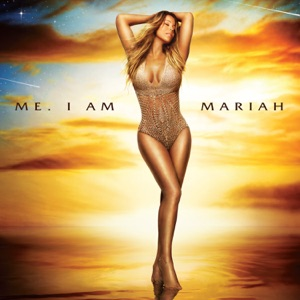 Me. I Am Mariah…The Elusive Chanteuse Mp3 Download