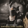 Suffering From Success Deluxe Version