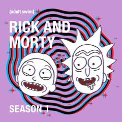 Rick and Morty, Season 1 (Uncensored)