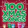 Top 100 Xmas Songs, Various Artists