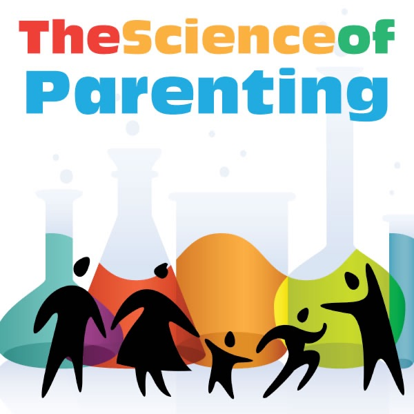 podcast – Science of Parenting
