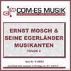 Ernst Mosch & seine Original Egerländer Musikanten, Folge 1 - Ernst Mosch & Egerländer Musikanten