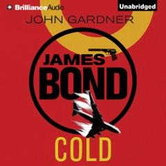 Cold: James Bond Series, Book 16 (Unabridged)