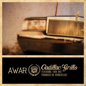 Cadillac Grills (feat. Troy Ave) - Single Mp3 Download