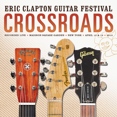 Crossroads Guitar Festival 2013 (Live) - Eric Clapton