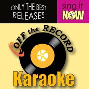 Choppa Style (In the Style of Choppa) [Karaoke Version] - Off the Record Karaoke - Off the Record Karaoke