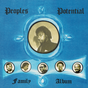 Various Artists - Peoples Potential Family Album